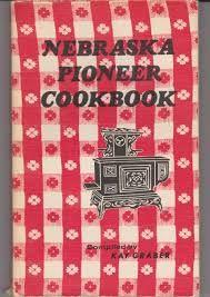 NEBRASKA PIONEER COOKBOOK   http://tinyurl.com/pioneercookbook