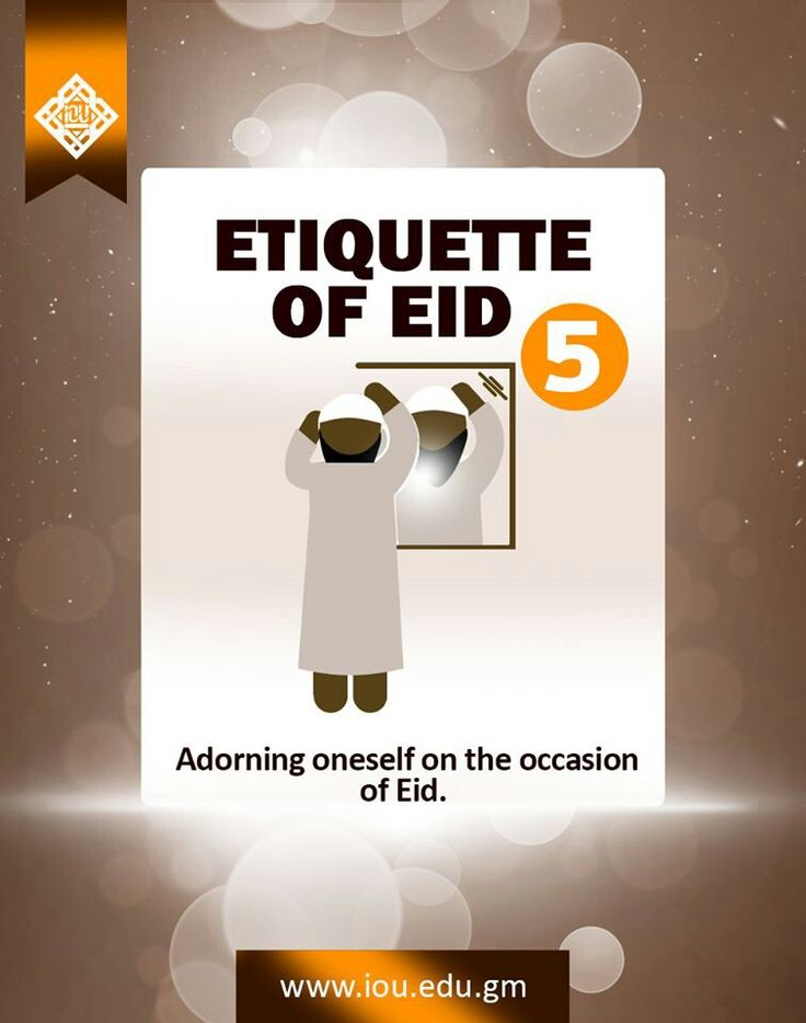 ETIQUETTE OF EID: 5