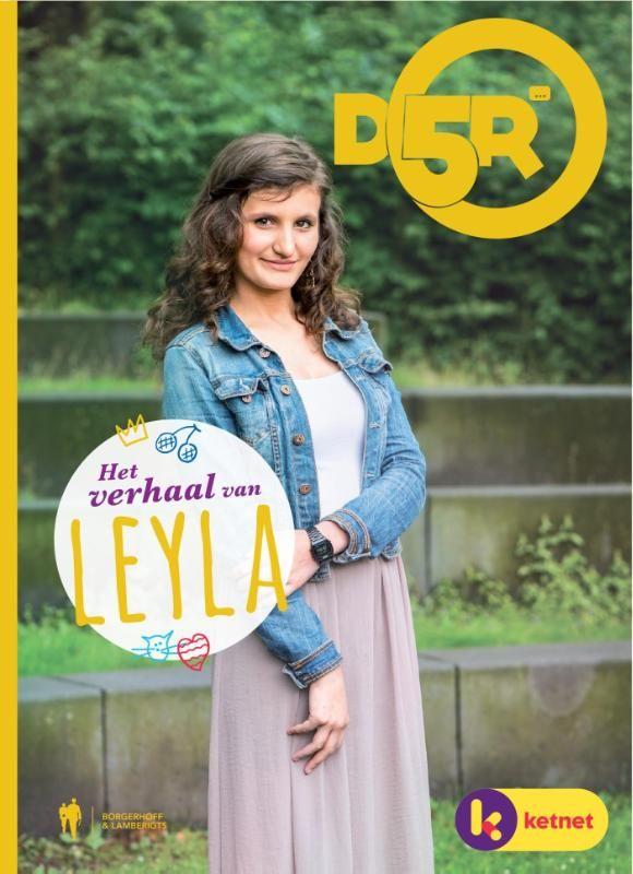 D5R: Het verhaal van Leyla