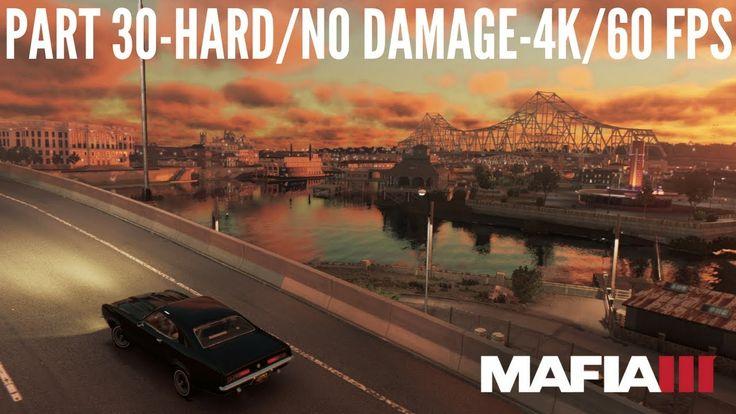 4K/60 fps-Mafia III Part 30-Jimmy Cavar(Hard/No Damage).