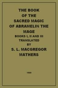 The Sacred Magic Of Abramelin The Mage By S L Macgregor Mathers
