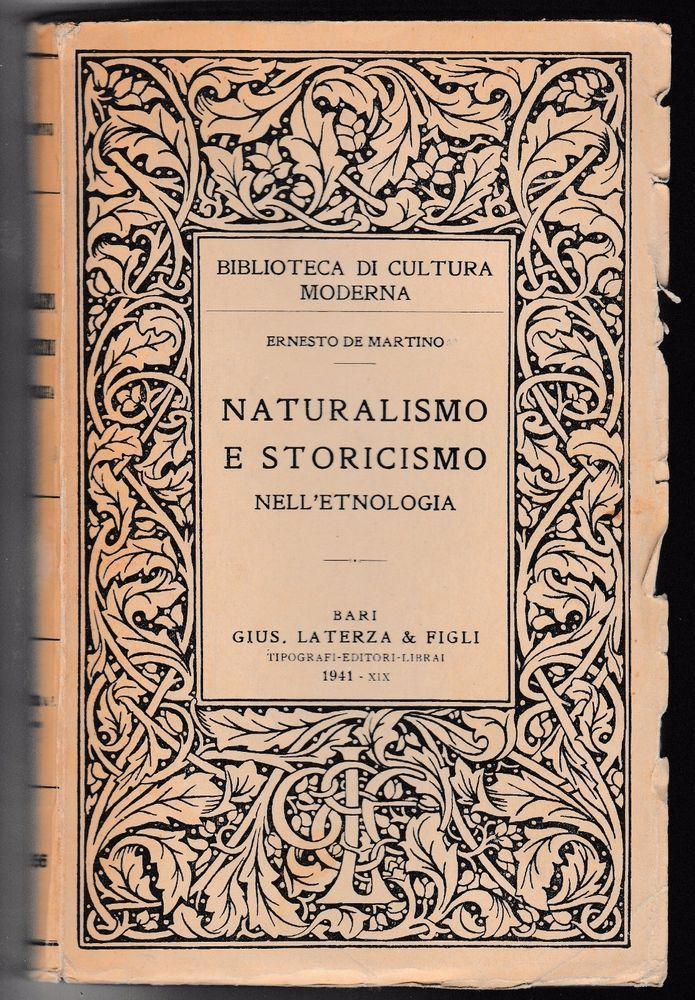 Ernesto De Martino NATURALISMO E STORICISMO NELL'ETNOLOGIA 1941 L906B