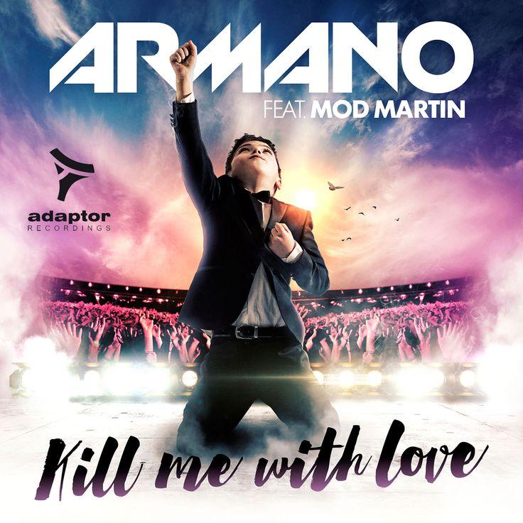 Artwork for Armano ft Mod Martin release #KillMeWithLove