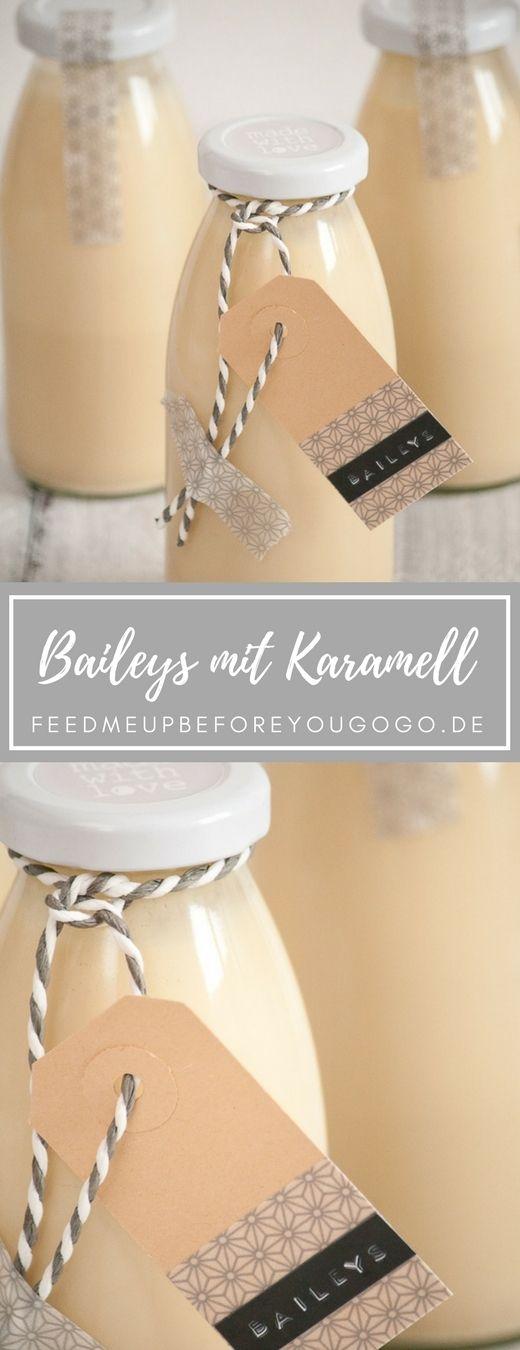 Baileys mit Karamell Rezept, Geschenke aus der Küche / Caramel Baileys recipe // Feed me up before you go-go