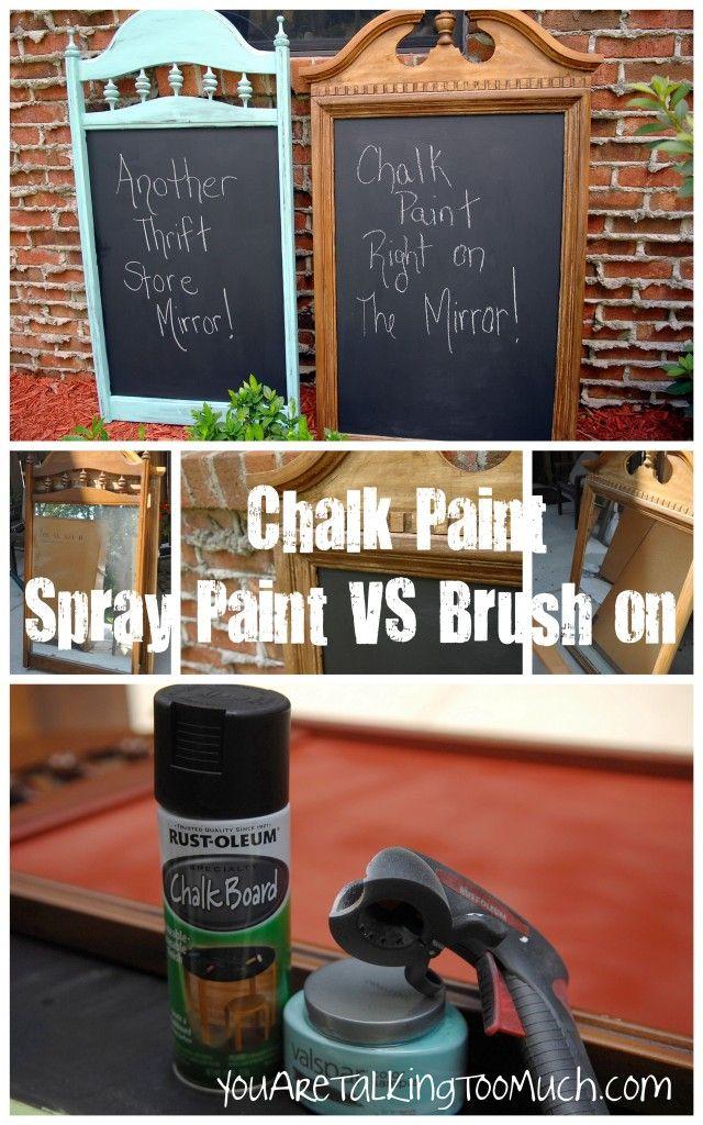 Spray Paint vs Brush Paint Chalkboard Paint; Love the idea of chalkboard painting the old mirror!