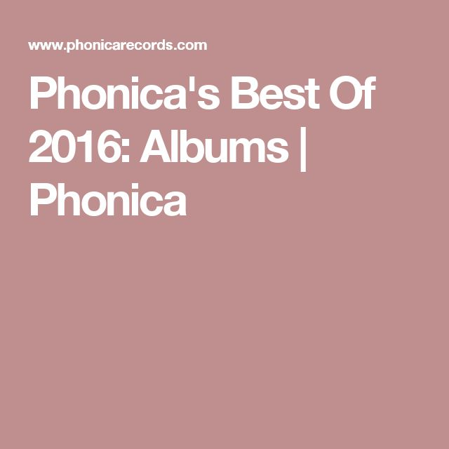 Phonica's Best Of 2016: Albums | Phonica