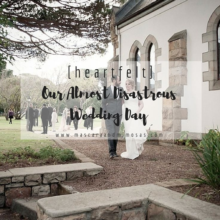 [heartfelt] : our almost disastrous wedding day -
