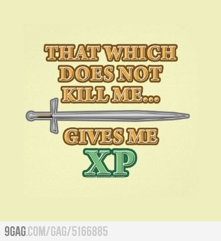That which does not kill me...