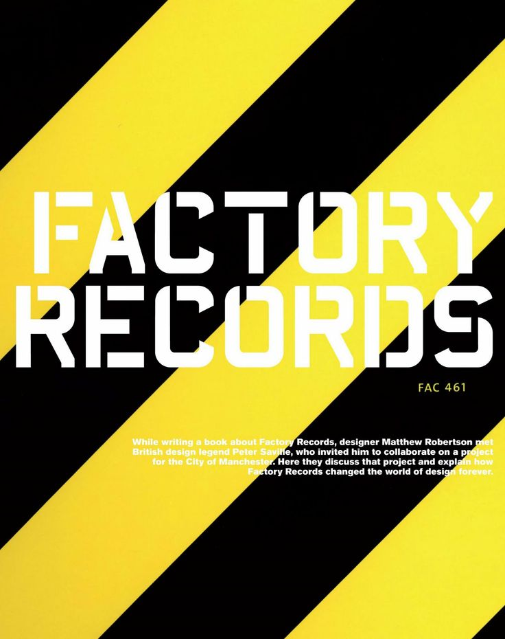 This is a poster for Factory Records. The text isn't to my liking because of readability and I tend to not like bring yellows.