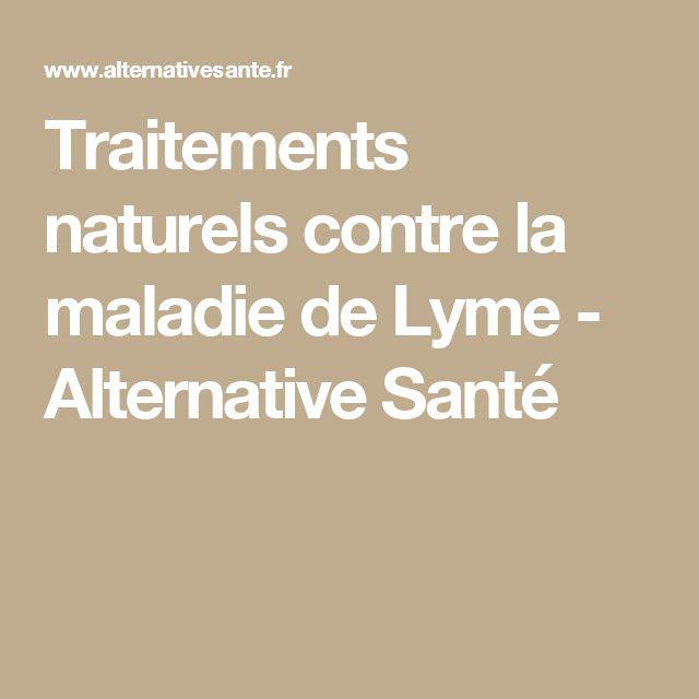 Traitements naturels contre la maladie de Lyme - Alternative Santé