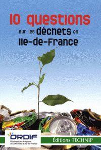10 Questions sur les déchets en île-de-France