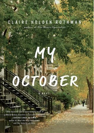 My October by Claire Holden Rothman