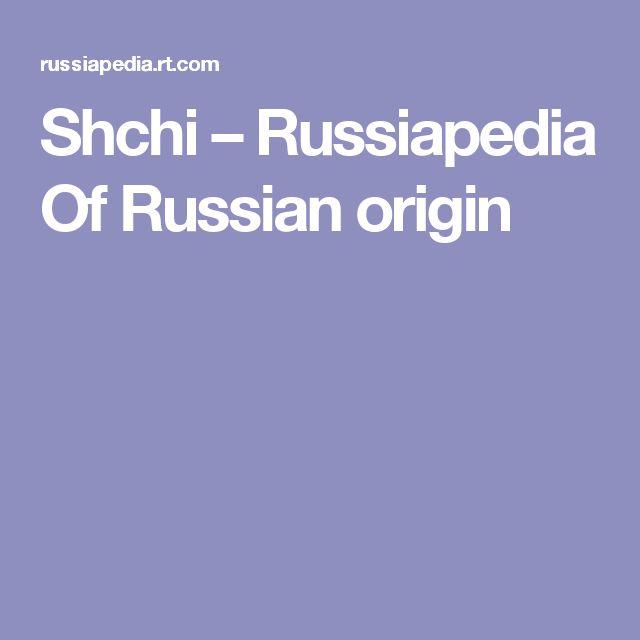 Shchi – Russiapedia Of Russian origin