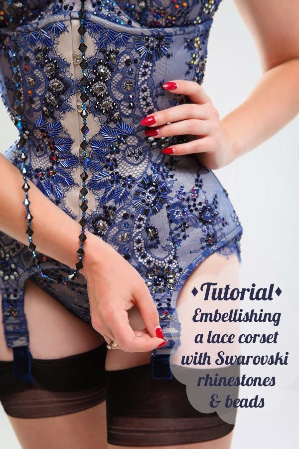 Corset tutorial - Embellishing a lace burlesque corset with Swarovski rhinestones & beads by Flo Foxworthy