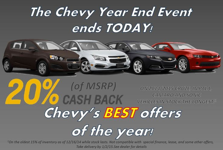 its the last day of the chevy chevrolet yearendevent stop by your