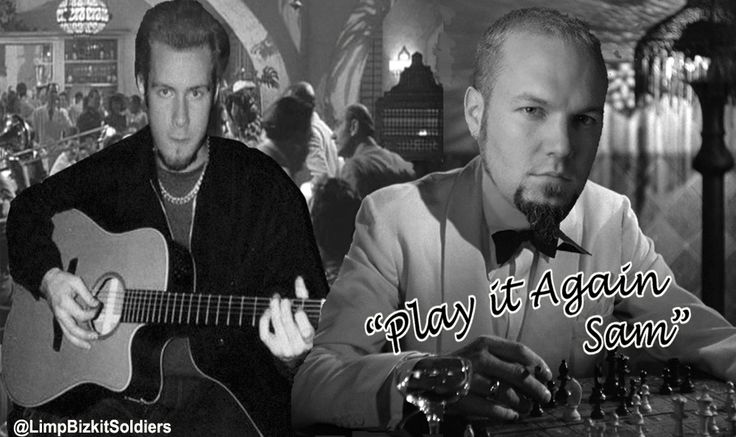 """Play it again Sam"" #limpbizkit #casablanca"