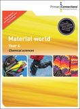 Material world - Chemical Sciences - Year 4 Primary Science New materials have revolutionised modern life. Plastics have been used instead of glass in bottles and windows, and even instead of metals in aeroplanes. Lighter, stronger, warmer fabrics have made extreme weather conditions more comfortable. Designers incorporate new materials in clothes and bags to better suit our needs.