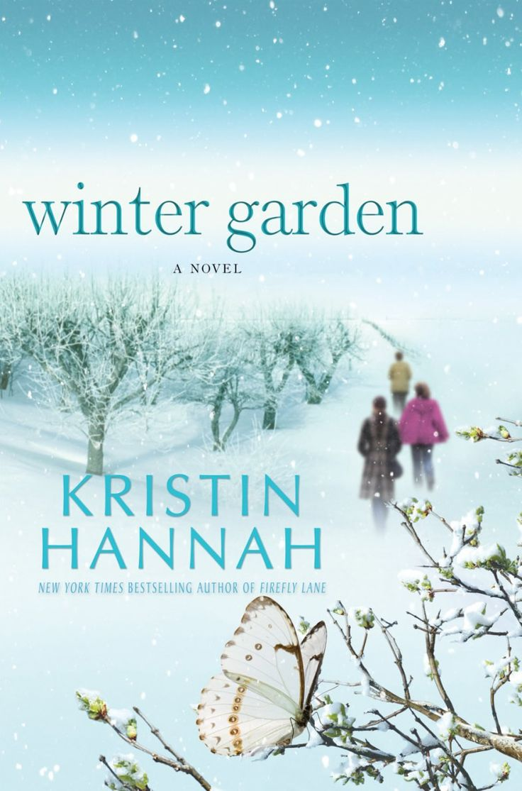 Winter Garden by Kristin Hannah - I sobbed & sobbed.