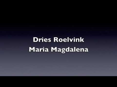 Dries Roelvink - Maria Magdalena (originele versie) - YouTube