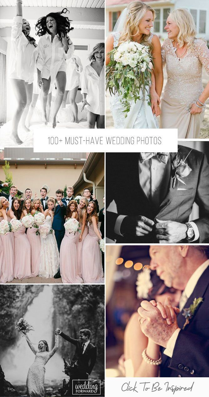 100 Must Have Wedding Photos Ideas Gallery Tips Wedding Forward In 2020 Wedding Photos Wedding Photography Styles Wedding Photography Bride