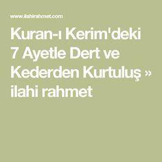 Kuran-ı Kerim'deki 7 Ayetle Dert ve Kederden Kurtuluş » ilahi rahmet