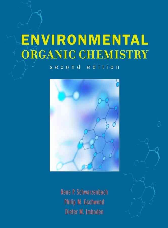 Precision Series Environmental Organic Chemistry