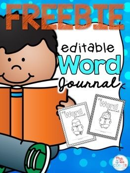 """Create a personalized (to your classroom) Word Journal or Word Wall Dictionary with this editable freebie. What is included?- 2 boy covers and 2 girl covers- 2 pages for each letter of the alphabet: (1) add your own words to create an """"already there"""" vocabulary list for words your students may / should already know; (2) primary lined paper for students to add in their own words throughout the school year."""