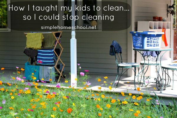 How I taught my kids to clean...so I could stop cleaning