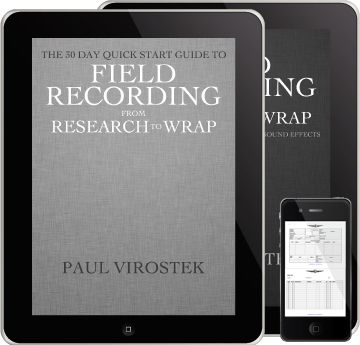 Field Recording From Research to Wrap Upgraded