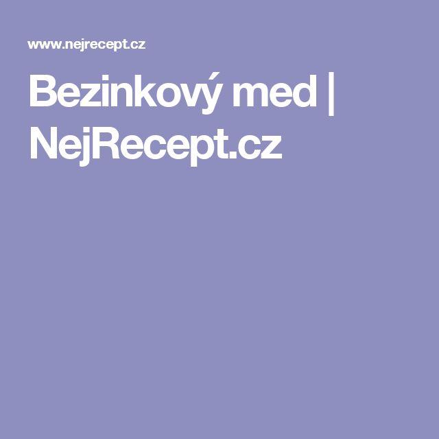 Bezinkový med   NejRecept.cz