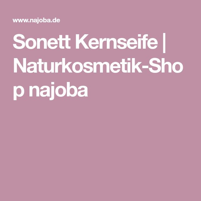 Sonett Kernseife | Naturkosmetik-Shop najoba