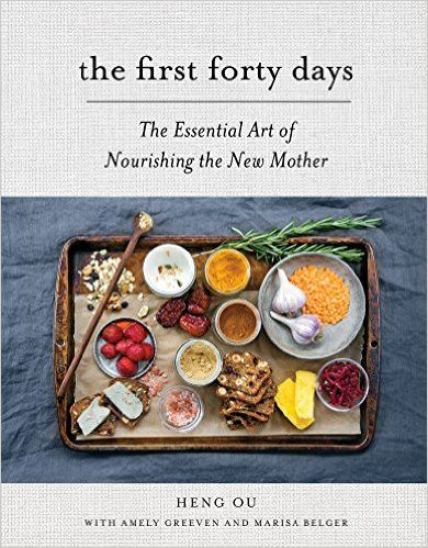 The First Forty Days: The Essential Art of Nourishing the New Mother: Heng Ou, Amely Greeven, Marisa Belger: 9781617691836: Books - Amazon.ca