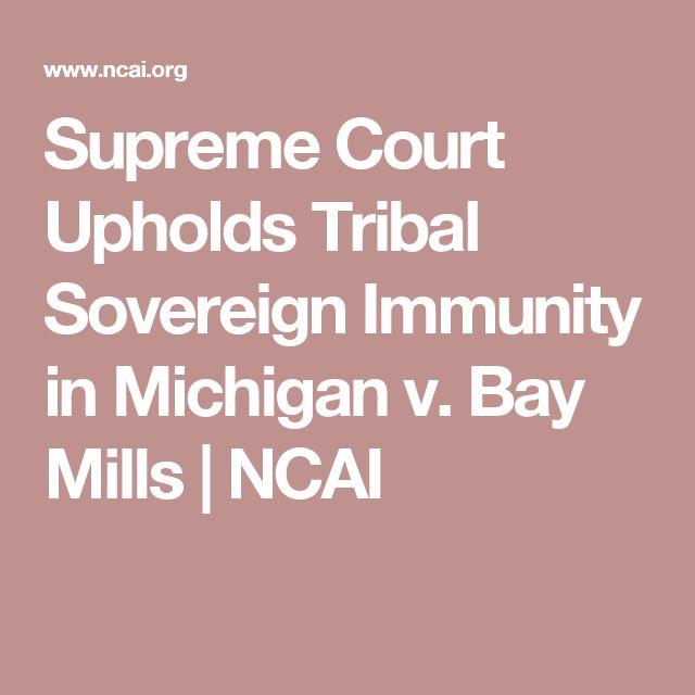 Supreme Court Upholds Tribal Sovereign Immunity in Michigan v. Bay Mills | NCAI