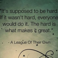 baseball quotes - it is supposed to be hard