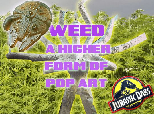 Weed Art Offers a Higher Approach to the Pop Art Movement