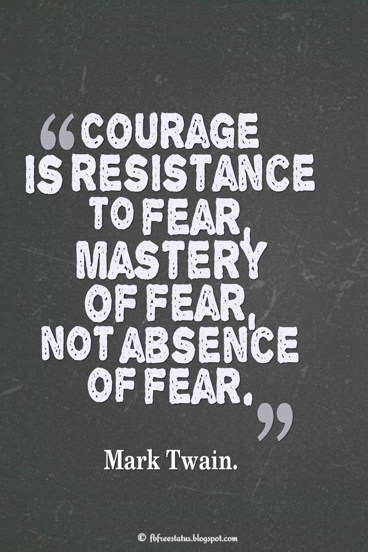Courage Quotes And Sayings 17 Best Courage...