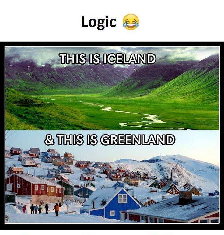 NO BUT THERES ACTUALLY A STORY BEHIND THIS THOUGH the person that founded greenland was kicked out of iceland and wanted to make the place seem inviting so he called it greenland :0