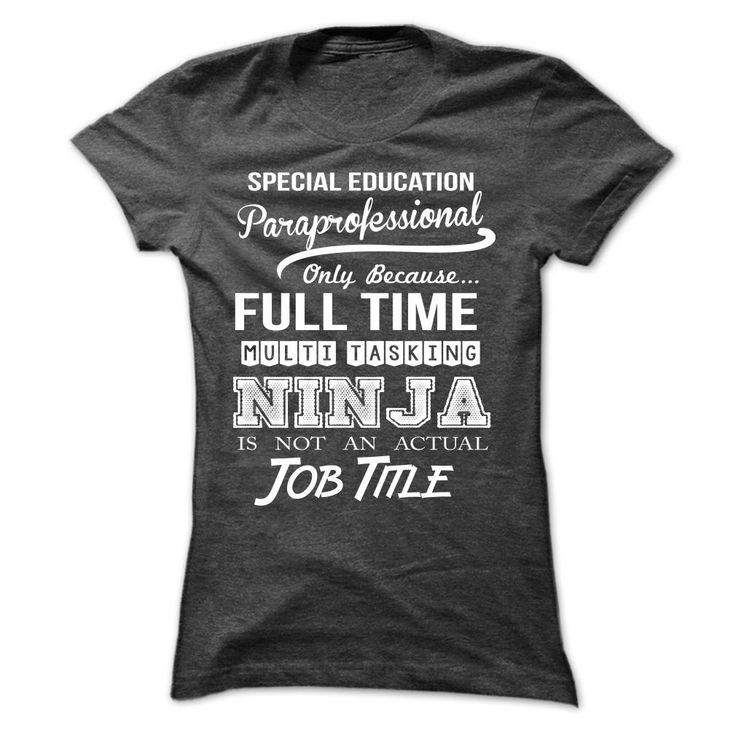 Special Education Paraprofessional Ninja T Shirt Hoodie