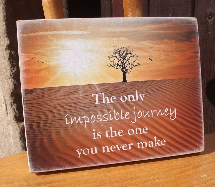 Inspirational quote, impossible journey, life, inspire - HANDMADE plaque