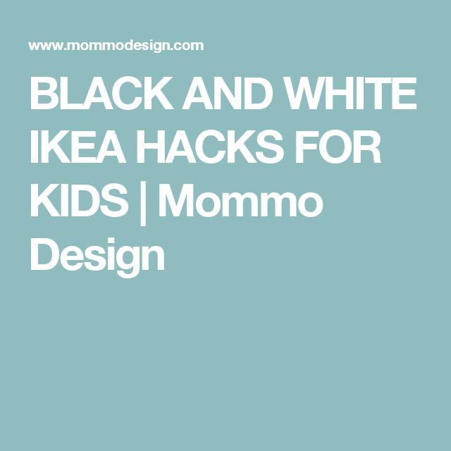 BLACK AND WHITE IKEA HACKS FOR KIDS | Mommo Design