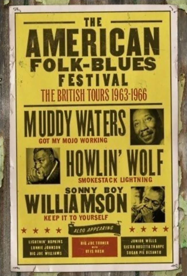 What a line-up great blues musicians...Muddy Waters AND Howlin' Wolf AND Sonny Boy Williamson II. Plus Lightnin' Hopkins, Lonnie Johnson, Big Joe Williams, Big Joe Turner, Otis Rush, Junior Wells, Sister Rosetta Tharpe, and Sugar Pie Desanto. American Folk-Blues Festival British tours 1963-66.