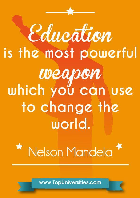 mandela #education is a #weapon | Education Quotes | Pinterest