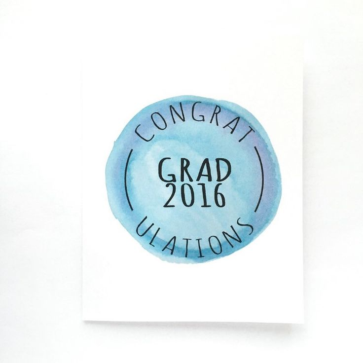 Congratulations Grad 2016 Watercolor Card by Xangelle on Etsy https://www.etsy.com/ca/listing/398504079/congratulations-grad-2016-watercolor
