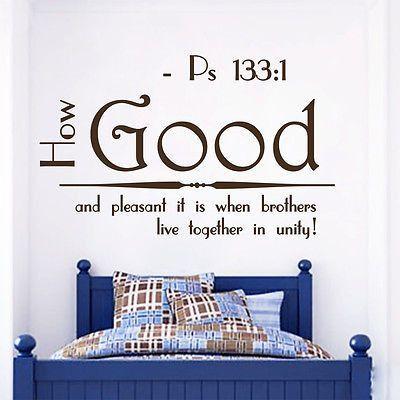 Wall Decal Bible Verses Psalms Psalm 133:1 How Good And Vinyl Sticker DA3643