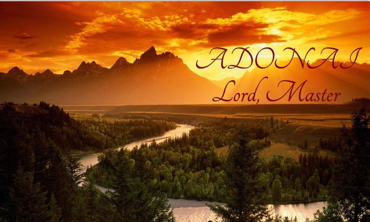 Lord, Master  Use in the Bible:  In the Old Testament Adonai occurs 434 times. There are heavy uses of Adonai in Isaiah (e.g., Adonai Yahweh...