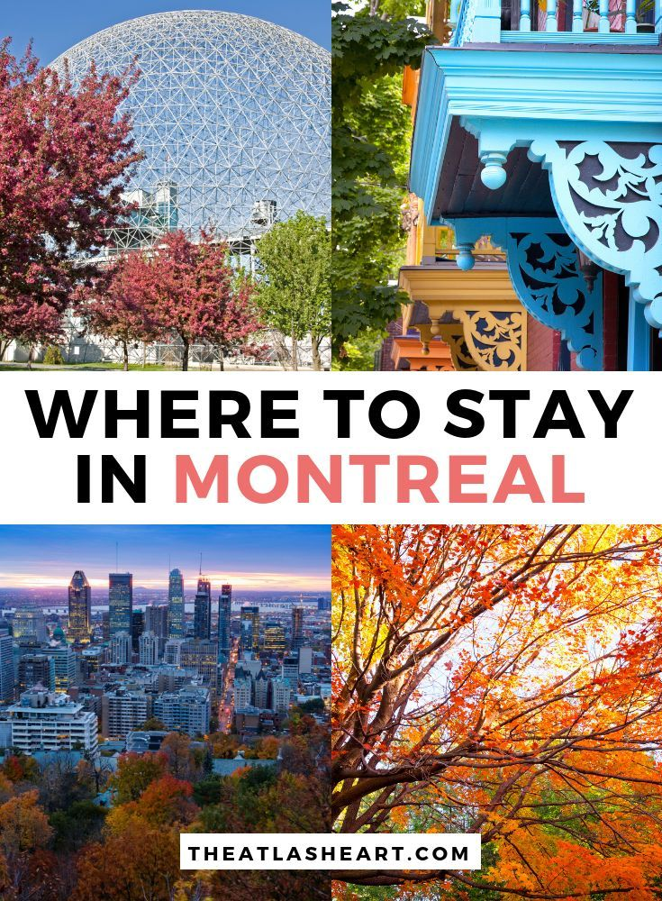 The Ultimate Guide For Where To Stay In Montreal For Every Budget