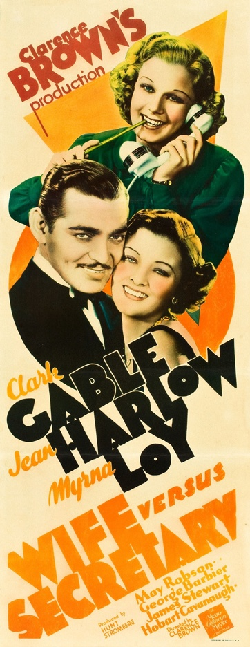 U.S. Wife vs. Secretary (1936).  Clark Gable, Myrna Loy and  Jean Harlow