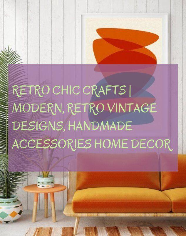 Retro Chic Crafts Modern Retro Vintage Designs Handmade