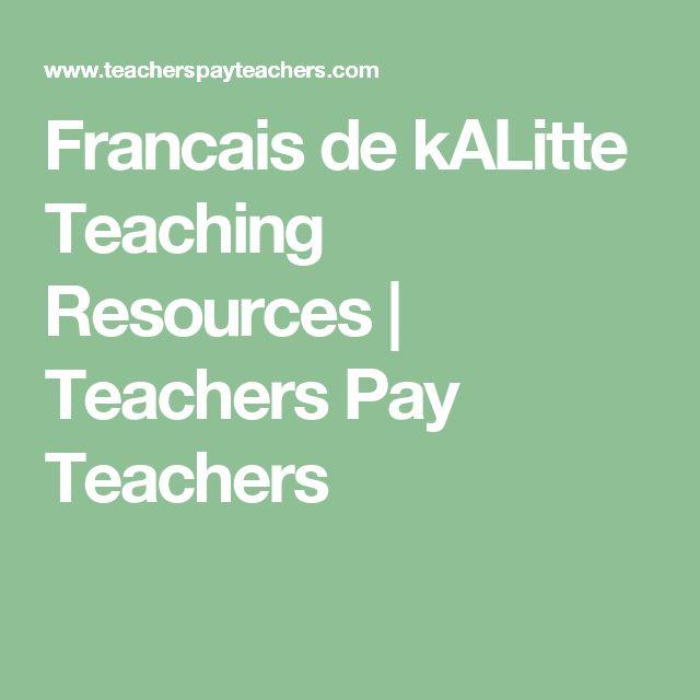 Francais de kALitte Teaching Resources   Teachers Pay Teachers