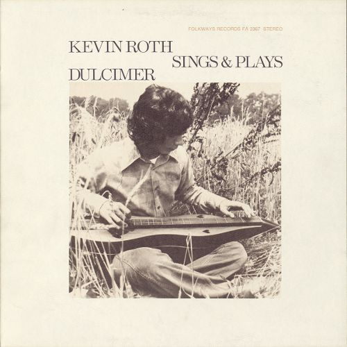 Kevin Roth Sings & Plays Dulcimer [CD]